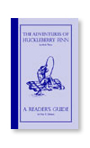 Huckleberry Finn CHC Reader's Guide