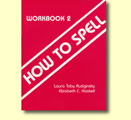 How to Spell Course: Book 2 (for grades 2-3)
